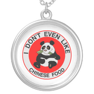 Pandas Don't Even Like Chinese Food Silver Plated Necklace