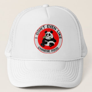 Pandas Don't Even Like Chinese Food Trucker Hat