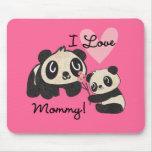 Pandas I Love Mommy Mousepads