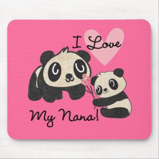 Pandas I Love My Nana Mouse Pads