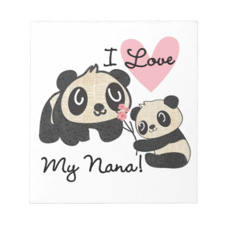 Pandas I Love My Nana Notepad