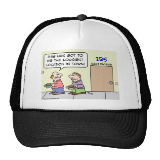 panhandler irs lousiest location town trucker hat