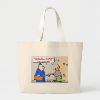 panhandler private sector stick together canvas bag