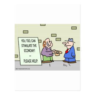 panhandler stimulate economy please help postcard