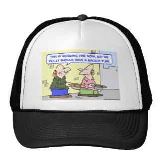 panhandlers back up plan trucker hat