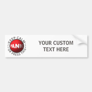 Panic Button custom bumpersticker Bumper Sticker