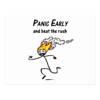 Panic Early and Beat the Rush Postcard