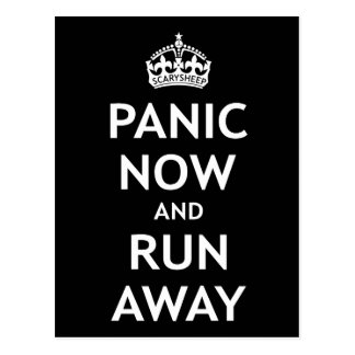 Panic Now and Run Away Postcard