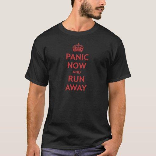Pánico ahora y funcionamiento lejos playera