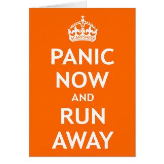 Pánico ahora y funcionamiento lejos tarjeta de felicitación