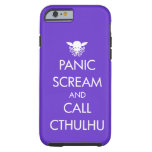 Pánico y llamada Cthulhu del grito Funda De iPhone 6 Tough