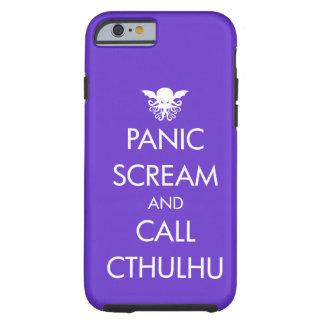 Pánico y llamada Cthulhu del grito Funda De iPhone 6 Tough
