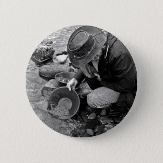 Panning for Gold Black and White Button