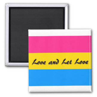 Pansexual:  Love and Let Love 2 Inch Square Magnet