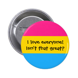 """Pansexual """"Love Everyone"""" Button"""