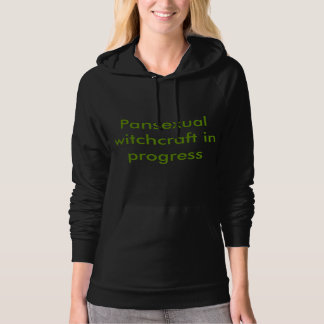 Pansexual witchcraft in progress hoodie
