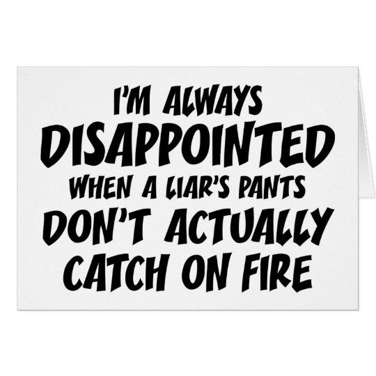 Pantalones del mentiroso del mentiroso en el fuego tarjeta de felicitación