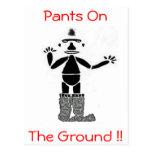 ¡Pantalones en la tierra!! Postal