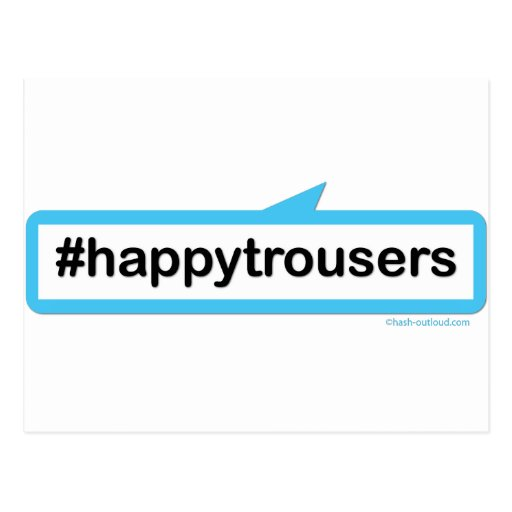 Pantalones felices postales