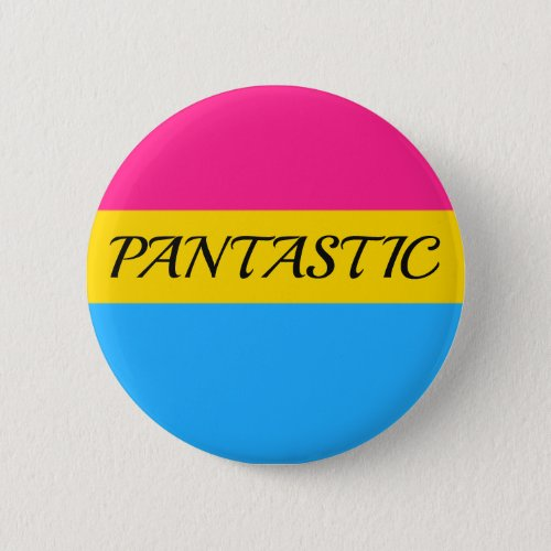 PANTASTIC Button