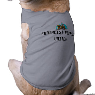 PANTHEIST PUPPIES UNITE!!  clothing for dog