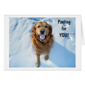 PANTING FOR YOU/MISSING YOU, TOO CARD