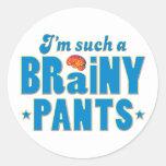 Pants Brainy, Such A Sticker