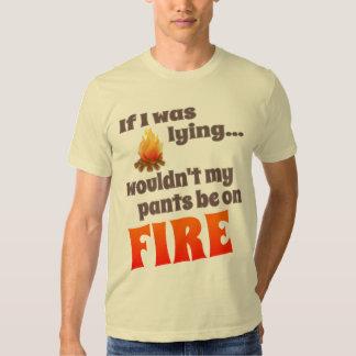 PANTS ON FIRE T SHIRT