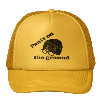 Pants on the ground mesh hats