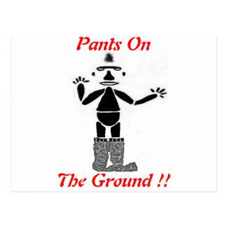 Pants On The Ground !! Postcard