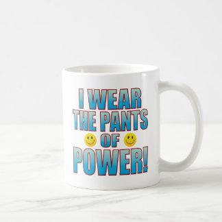 Pants Power Life B Coffee Mug
