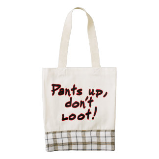 Pants up, don't loot! zazzle HEART tote bag