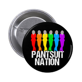 Pantsuit Nation Rainbow Women Pinback Button