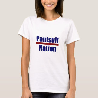 Pantsuit Nation T-Shirt