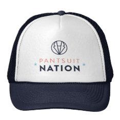 Pantsuit Nation Trucker Hat at Zazzle