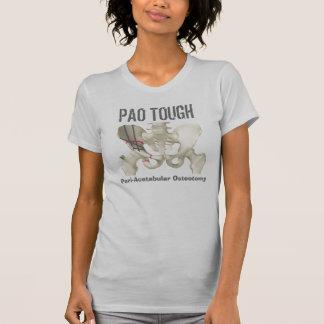 """""""PAO TOUGH Peri-Acetabular Osteotomy"""" t-shirt"""