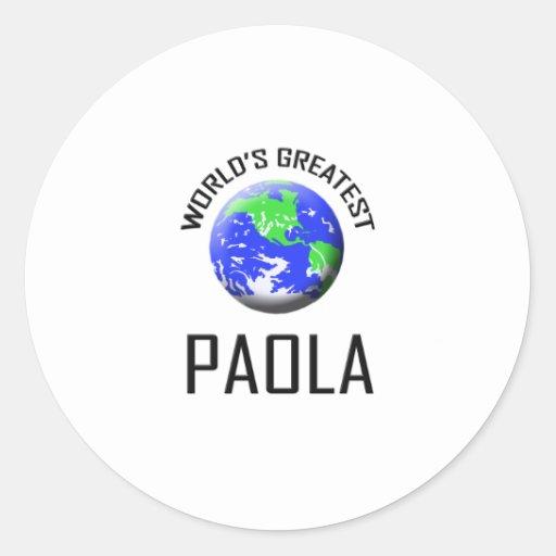 Paola más grande del mundo etiquetas