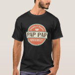 Pap Pap Grandpa PapPap Gift Tee Shirt