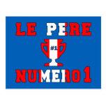 Papá #1 de Le Père Numero 1 en el día de padre can Tarjeta Postal