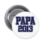 Papa 2013 pinback buttons