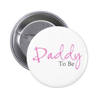 Papá a ser (escritura rosada) pin redondo de 2 pulgadas