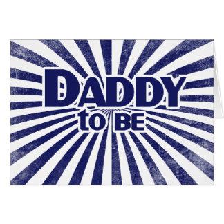 Papá a ser tarjeta de felicitación