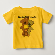 Papa and Daddy Love Me Baby T-Shirt