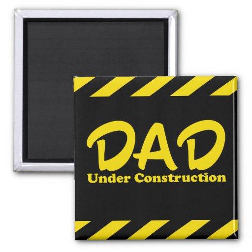 Papá bajo construcción imán para frigorifico