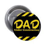 Papá bajo construcción pin