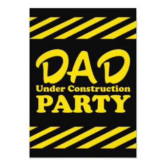 Papá bajo fiesta de la construcción invitación 12,7 x 17,8 cm