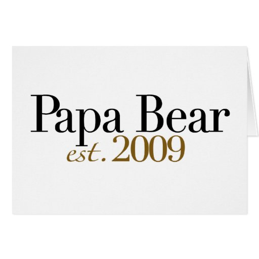 Papa Bear Est 2009 Card