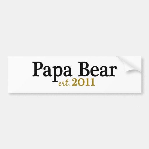 Papa Bear est 2011 Car Bumper Sticker
