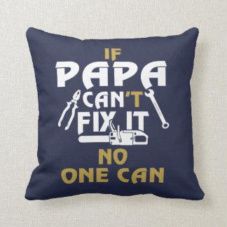 PAPA CAN FIX IT! THROW PILLOW