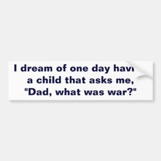¿Papá cuál era guerra? Pegatina Para Auto